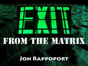 Exit From the Matrix